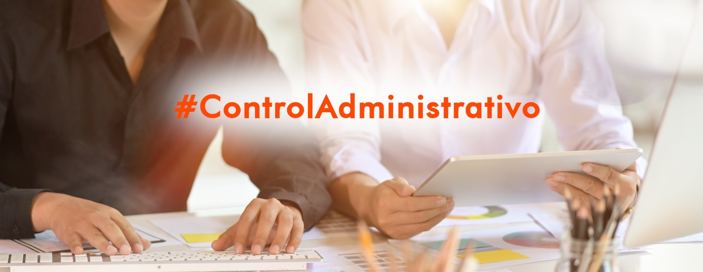 control administrativo es tranquilidad para ti