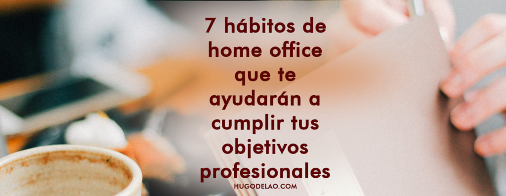 home-office-cumplir-objetivos-profesionales