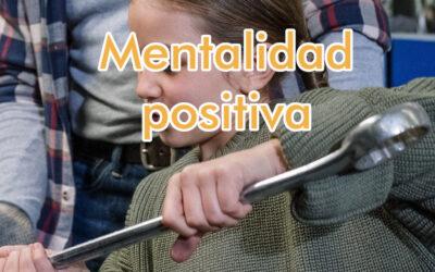 Tu mentalidad positiva en los negocios es el secreto, ejercítala diario
