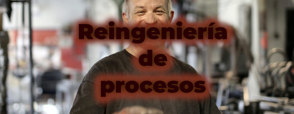 imagen reingeniería de procesos