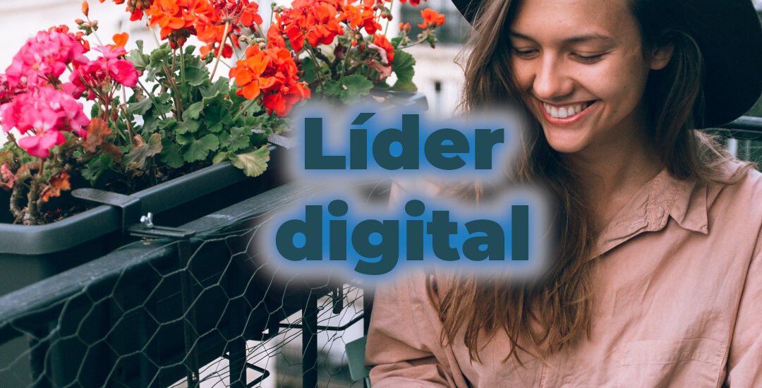 11 competencias de la líder digital para asegurar un futuro prometedor