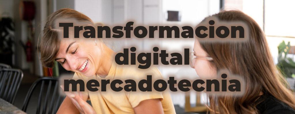 transformación digital mercadotecnia