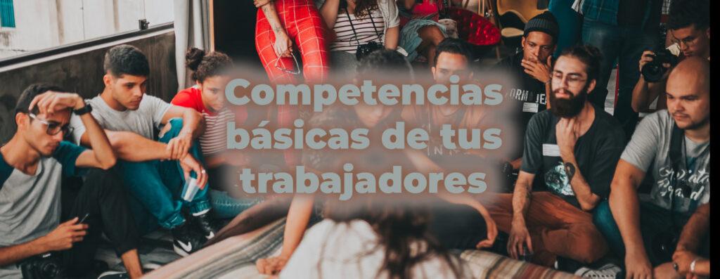trabajadores-desarrollo-competencias-basicas