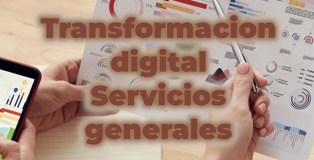 transformación digital servicios generales