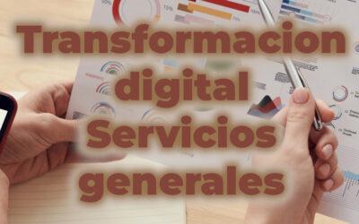 Transformación digital de servicios generales y mantenimiento